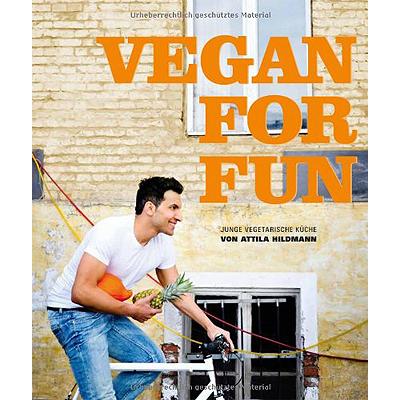 Vegan for Fun, Attila Hildmann | veganversand.at - 100% ...